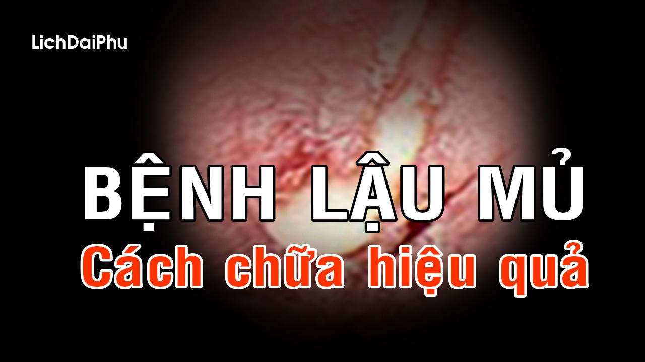 benh-lau-mu-va-cach-chua-benh-lau-hieu-qua